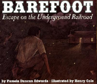Image for Barefoot: Escape on the Underground Railroad