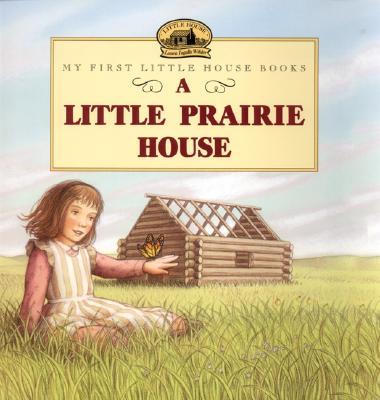 Image for A Little Prairie House (Little House)