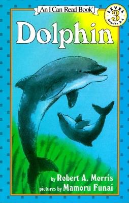 Image for Dolphin (I Can Read Level 3)