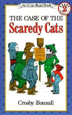 CASE OF THE SCAREDY CATS (I CAN READ, LEVEL 2), BONSALL, CROSBY