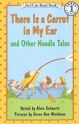 Image for There Is a Carrot in My Ear and Other Noodle Tales