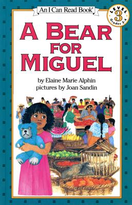 A Bear for Miguel (I Can Read Level 3), Alphin, Elaine Marie