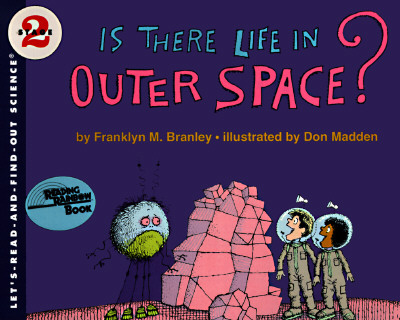 Image for Is There Life in Outer Space? (Let's Read and Find Out)
