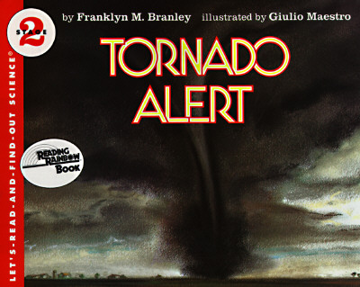 Tornado Alert (Let's-Read-and-Find-Out Science 2), Branley, Dr. Franklyn M.