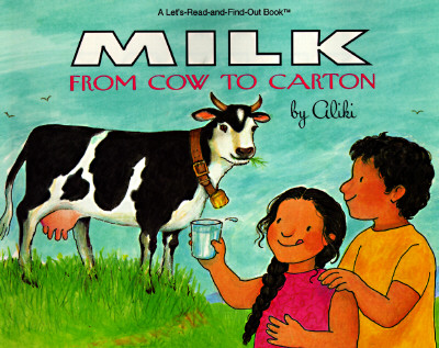 Image for Milk: From Cow to Carton (Let's-Read-and-Find-Out Book)