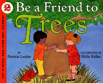 Image for Be a Friend to Trees