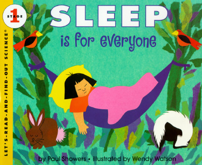 Sleep Is for Everyone (Let's-Read-and-Find-Out Science 1), Showers, Paul