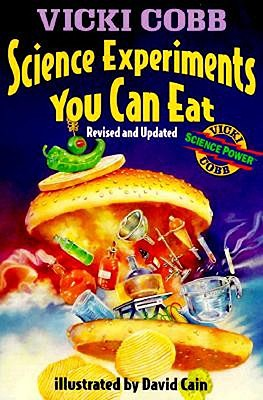 Image for Science Experiments You Can Eat: Revised Edition