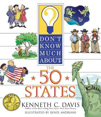 Don't Know Much About the 50 States (Don't Know Much About...(Paperback)), Davis, Kenneth C.