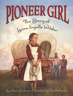 Image for PIONEER GIRL: THE STORY OF LAURA INGALLS WILDER