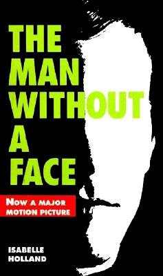 The Man Without a Face, Holland, Isabelle