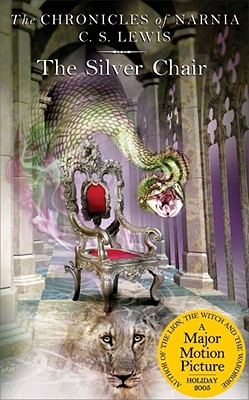 Image for SILVER CHAIR, THE THE CHRONICLES OF NARNIA 6