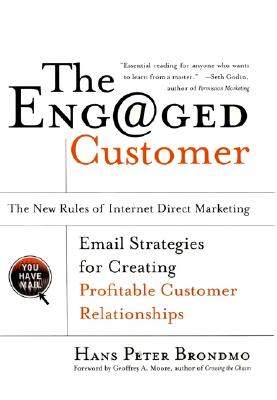 Image for The Eng@ged Customer: The New Rules of Internet Direct Marketing