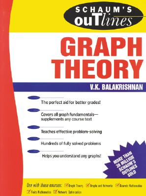 Schaum's Outline of Graph Theory: Including Hundreds of Solved Problems, Balakrishnan, V.