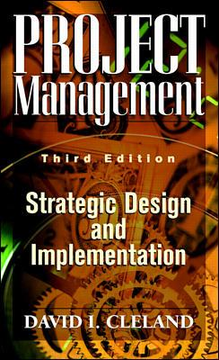 Image for Project Management: Strategic Design and Implementations