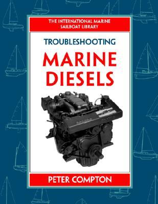Troubleshooting Marine Diesels, Compton, Peter