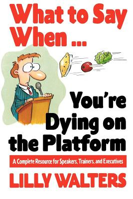 Image for WHAT TO SAY WHEN...YOU'RE DYING ON THE PLATFORM