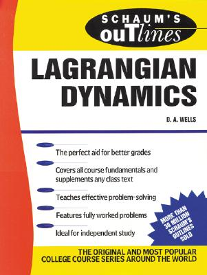 Schaum's Outline of Lagrangian Dynamics, Wells, Dare A.