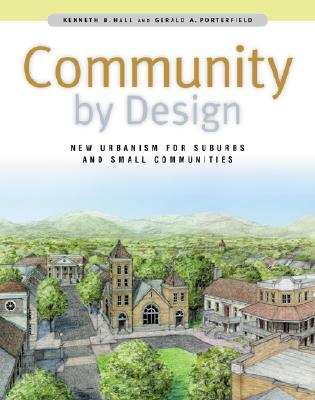 Image for Community By Design: New Urbanism for Suburbs and Small Communities