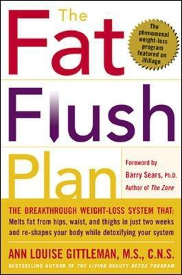 The Fat Flush Plan, Ann Louise Gittleman, Barry Sears