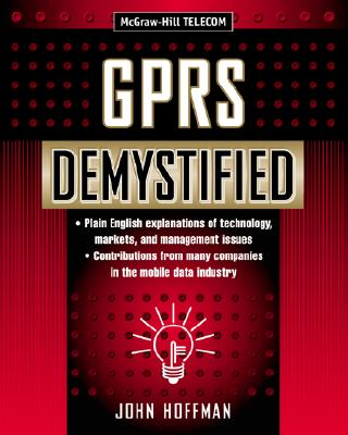 GPRS Demystified (Demystified), Hoffman,John