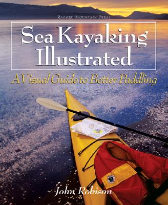 Image for Sea Kayaking Illustrated : A Visual Guide to Better Paddling