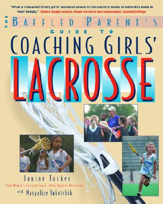 Image for GUIDE TO COACHING GIRLS' LACROSSE : BAFF