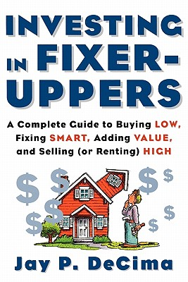 Image for INVESTING IN FIXERUPPERS REAL ESTATE