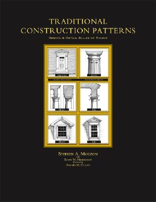 Image for Traditional Construction Patterns: Design and Detail Rules-of-Thumb