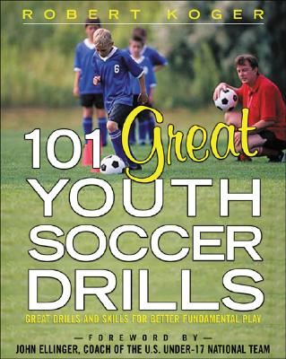 Image for 101 GREAT YOUTH SOCCER DRILLS: SKILLS AN