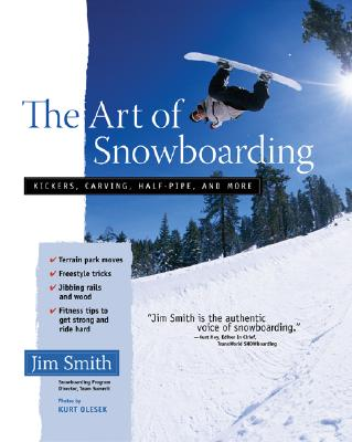 ART OF SNOWBOARDING, JIM SMITH