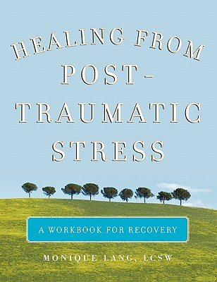 Image for Healing from Post-Traumatic Stress