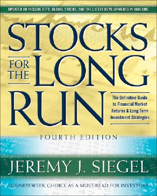 Image for Stocks for the Long Run: The Definitive Guide to Financial Market Returns & Long