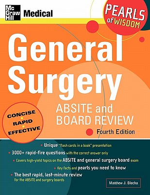 General Surgery ABSITE and Board Review: Pearls of Wisdom, Fourth Edition, Blecha, Matthew