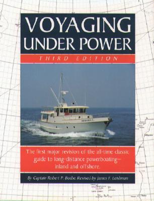 Voyaging Under Power, Beebe, Robert P.;Leishman, James F.