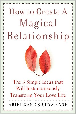 Image for HOW TO CREATE A MAGICAL RELATIONSHIP