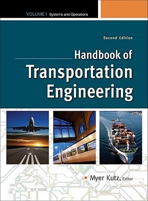 Image for 1: Handbook of Transportation Engineering Volume I, 2e