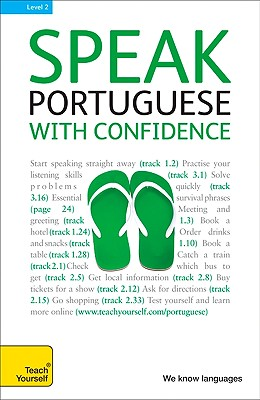 Speak Portuguese with Confidence with Three Audio CDs: A Teach Yourself Guide (TY: Conversation), Tyson-ward, Sue