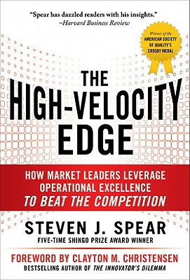 Image for The High-Velocity Edge: How Market Leaders Leverage Operational Excellence to Beat the Competition