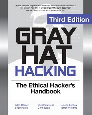 Grey Hat Hacking, Allen Harper