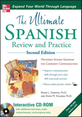 Ultimate Spanish Review and Practice with CD-ROM, Second Edition (UItimate Review & Reference Series), Ronni Gordon, David Stillman