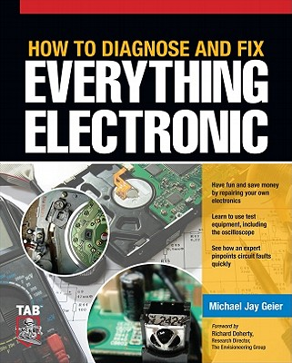 Image for How to Diagnose and Fix Everything Electronic