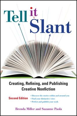 Tell It Slant, 2nd Edition, Brenda Miller, Suzanne Paola