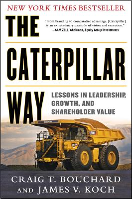 Image for The Caterpillar Way: Lessons in Leadership, Growth, and Shareholder Value