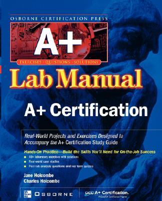 A+(r) Certification Press Lab Manual