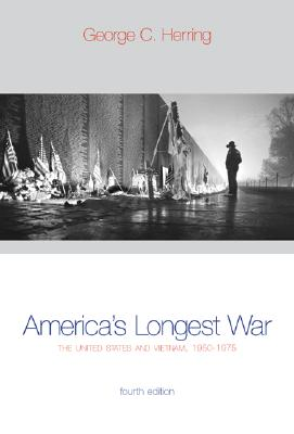 America's Longest War: The United States and Vietnam, 1950-1975 with Poster (4th Edition), GEORGE HERRING