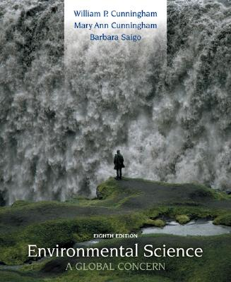 Environmental Science: A Global Concern with OLC, Cunningham, William P; Cunningham, Mary Ann; Saigo, Barbara Woodworth