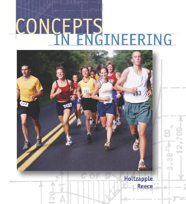 Concepts in Engineering, Holtzapple, Mark Thomas;Reece, W. Dan
