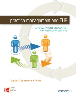Image for Practice Management and EHR: A Total Patient Encounter for Medisoft Clinical