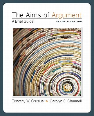 Image for The Aims of Argument: A Brief Guide